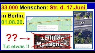 Am 01.08.20 waren bei 1,5 m Abstand 33.000 Demonstranten in Berlin, Straße des 17.Juni (berechnet).