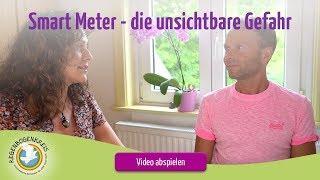 Smart Meter - die unsichtbare Gefahr