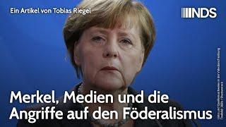 Merkel, Medien und die Angriffe auf den Föderalismus | Tobias Riegel | NDS-Podcast | 30.03.2021