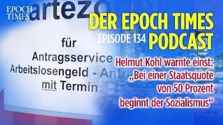"""(PODCAST) Helmut Kohl warnte einst: """"Bei einer Staatsquote von 50 Prozent beginnt der Sozialismus"""""""