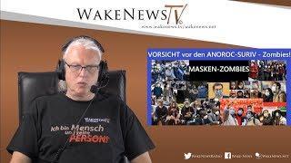 VORSICHT vor den ANOROC-SURIV - Zombies! Wake News Radio/TV 20200421