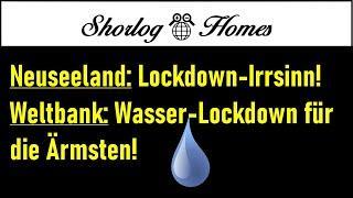 Lockdown-Irrsinn in Neuseeland / Weltbank: Wasser-Lockdown für die Ärmsten!