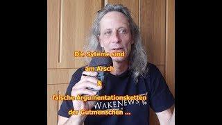 Trailer: Die Systeme sind am Arsch & falsche Argumentationsketten der Gutmenschen