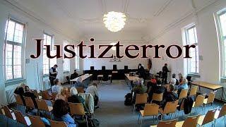 JUSTIZ-TERROR in Rastatt