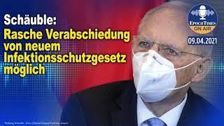 Schäuble: Rasche Verabschiedung von neuem Infektionsschutzgesetz möglich