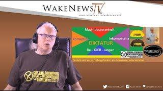 DIKTATUR - Re-GIER-ungen - korrupt, inkompetent, machtbesessen - Wake News Radio/TV 20200512