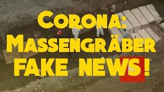 Corona-Massengräber FAKE NEWS!