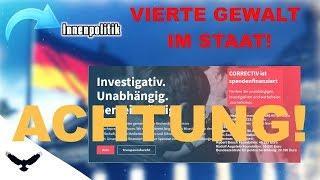 Die VIERTE GEWALT im Staat - CORRECTIV!
