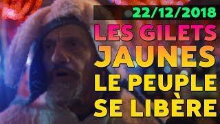 INSURRECTION ! LES GILETS JAUNES - 22/12/2018
