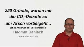 250 Gründe, warum mir die CO2-Debatte so am Arsch vorbeigeht...