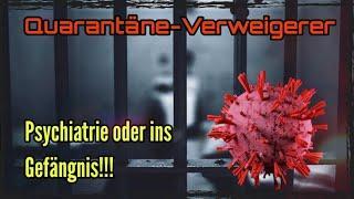Landkreise bereiten sich auf Unterbringung von Quarantäne-Verweigerern in Gefängnissen vor!