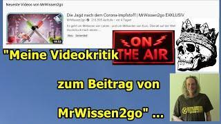 """""""Meine Videokritik zum Beitrag von MrWissen2go"""" ..."""