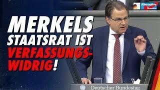 Merkels Staatsrat ist verfassungswidrig! - Jürgen Braun - AfD-Fraktion im Bundestag
