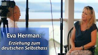Eva Herman: Erziehung zum deutschen Selbsthass