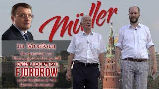 Hans-Joachim Müller in Moskau - Ein Gespräch mit Jewgeni A. Fjodorow, begleitet von Martin Kohlmann