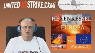 HEXENKESSEL EUROPA – Seid Wachsam! UNITEDWESTRIKE Radio-Marathon 08.08.2015