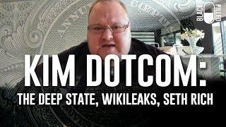 Kim Dotcom: The Deep State, WikiLeaks, and Seth Rich