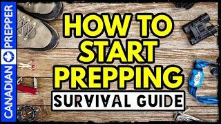 How to Start Prepping Before Its Too Late: Complete Guide