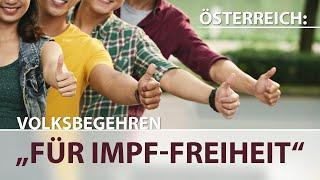 """Österreich: Volksbegehren """"FÜR IMPF-FREIHEIT"""" vom 18. - 25. Jänner 2021"""