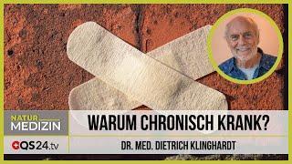 Warum chronisch krank? | Dr. med. Dietrich Klinghardt | QS24 29.06.2020