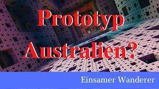 Australien als Prototyp der NWO?