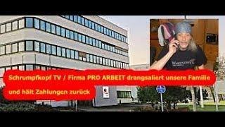 Trailer: Firma PRO ARBEIT schikaniert unsere Familie und hält Zahlungen zurück