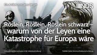 Röslein, Röslein, Röslein schwarz – warum von der Leyen eine Katastrophe für Europa wäre