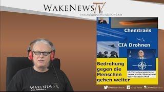 Bedrohungen gegen die Menschen gehen weiter – Wake News Radio/TV 20170316