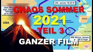 Chaos Sommer 2021 - Teil 3 (Ganzer Film)