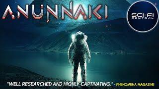 Anunnaki | Full Ancient Humans Alien Documentary
