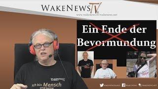 Ein Ende der Bevormundung – Wake News Radio/TV 20160526