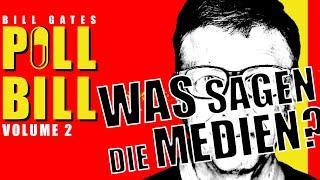 Bill Gates - Pill Bill Vol.2  Was sagen die Medien? - Schützen sie seine Agenda bedingungslos? // -D