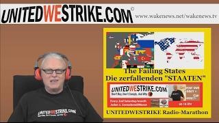 """Die Zerfallenden """"STAATEN"""" – UNITEDWESTRIKE Radio-Marathon 20170211"""