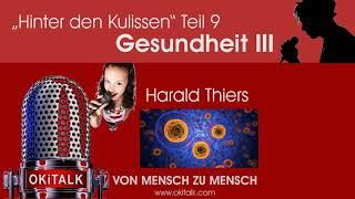 """Hinter den Kulissen"" Teil 9 Gesundheit III - Harald Thiers"