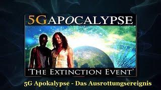 5G Apokalypse - Das Ausrottungsereignis - Vollständig auf deutsch