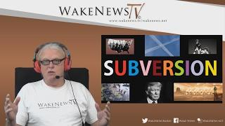 SUBVERSION – Wake News Radio/TV 20170216