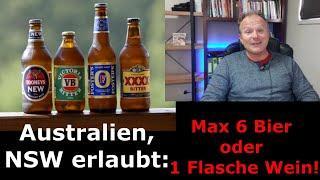 Man darf max 6 Bier haben in NSW! Es geht um unsere Gesundheit ????????