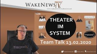 Theater im SYSTEM - Team Talk - Wake News Radio/TV 20200213