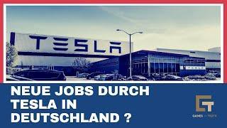 Neue Jobs durch Tesla in Deutschland ?