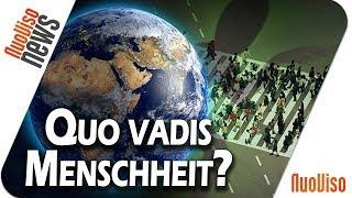 Quo vadis Menschheit? - NuoViso News #52