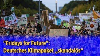 """Weltweite Klimademos - """"Fridays for Future"""" kritisiert deutsches Klimapaket als """"skandalös"""""""