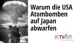Teil 1 - Der wahre Grund, wieso die USA Atombomen auf Japan abwarfen - Prof. Peter Kuznick