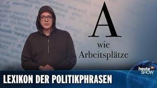 Arbeitsplätze sind immer das Totschlag-Argument! (Nico Semsrott) | heute-show vom 05.04.2019