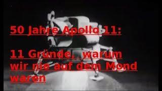 50 Jahre Apollo 11: 11 Gründe, warum wir nie auf dem Mond waren