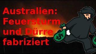 """Australien: Dürre und Feuer fabriziert - von wegen """"Klimawandel"""""""