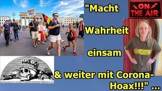 """""""Macht Wahrheit einsam und weiter mit Corona-Hoax!!!"""" ..."""