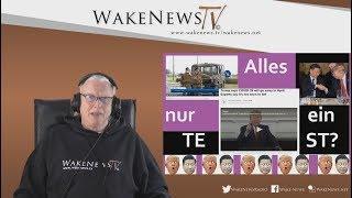 Alles nur ein TEST? - Wake News Radio/TV 20200227