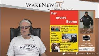 Der grosse Betrug - EUrafrika - Wake News Radio/TV 20181002