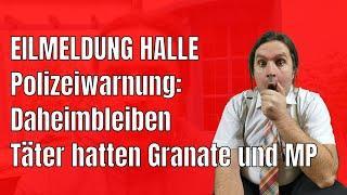 EILMELDUNG Polizeiwarnung HALLE - Daheim bleiben, weg Vom Fenster