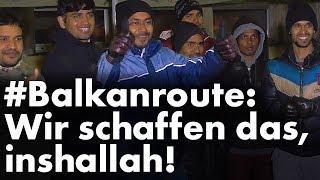 #Balkanroute: Wir schaffen das, inshallah!